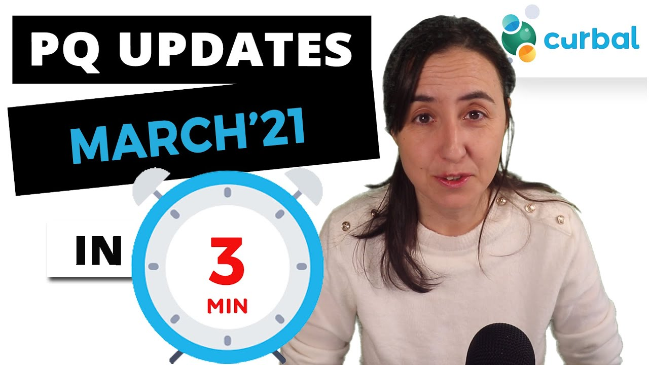 Summary of Power Query Updates March 2021