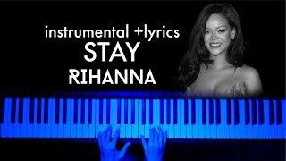 Stay - Rihanna feat Mikky Ekko (Piano instrumental with lyrics)