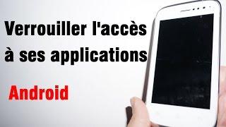 Tuto : Comment verrouiller l'accès à ses applications Android avec un mot de passe