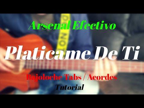 Arsenal Efectivo Platicame De Ti Tutorial Bajoloche Tabs Acordes Youtube