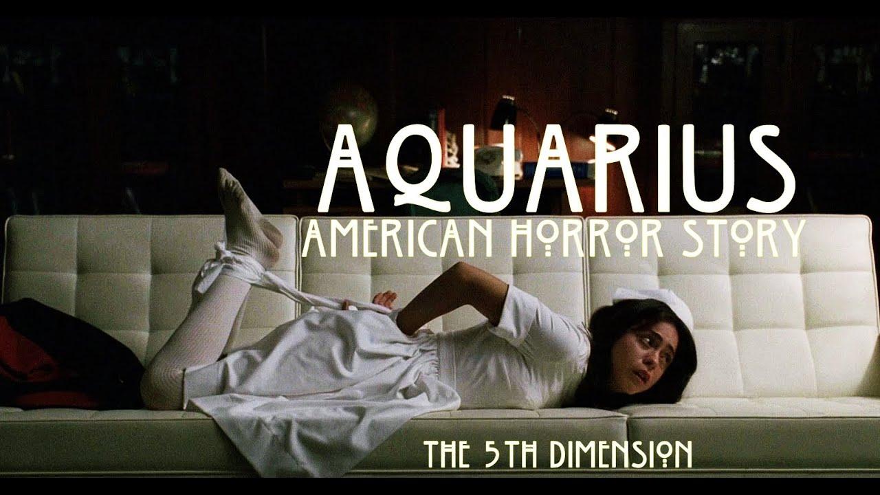 Aquarius (Let the Sunshine in) - AHS Murder House