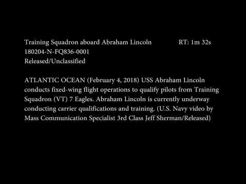 2018 Carrier Qualifications  for TRAWNG ONE & TWO USS Abraham Lincoln