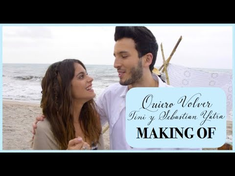 Making Of: QUIERO VOLVER con SEBASTIAN YATRA | TINI
