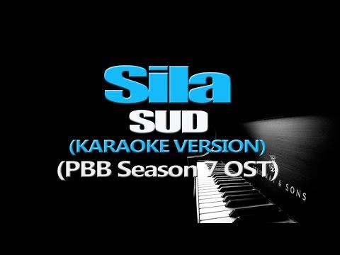 SILA - SUD (KARAOKE VERSION) (PBB Season 7 OST)