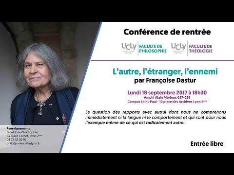Françoise Dastur - L'autre, l'étranger, l'ennemi