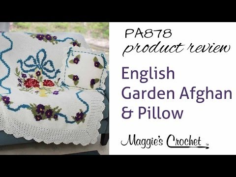 English Garden Afghan and Pillow Crochet Pattern Product Review PA878