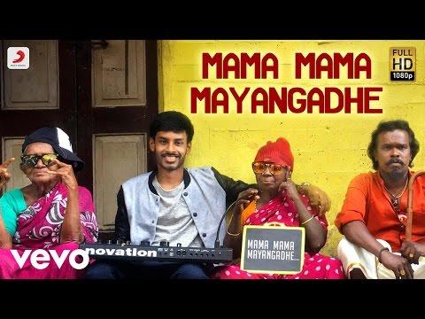 Veera - Mama Mama Mayangadhe Tamil Music Video | Leon James