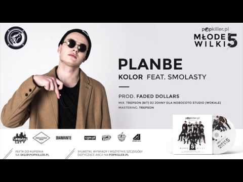 05. PlanBe - Kolor (feat. Smolasty, prod. Faded Dollars) [Popkiller Młode Wilki 5]