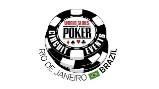 WSOP Circuit Brazil - Main Event 2018 - Dia 3