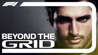 Carlos Sainz Interview | Beyond The Grid | Official F1 Podcast