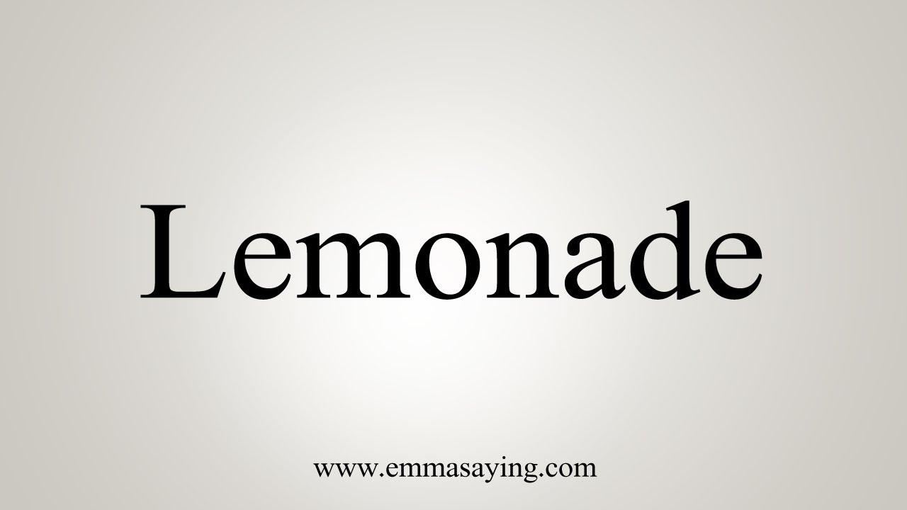 How To Say Lemonade
