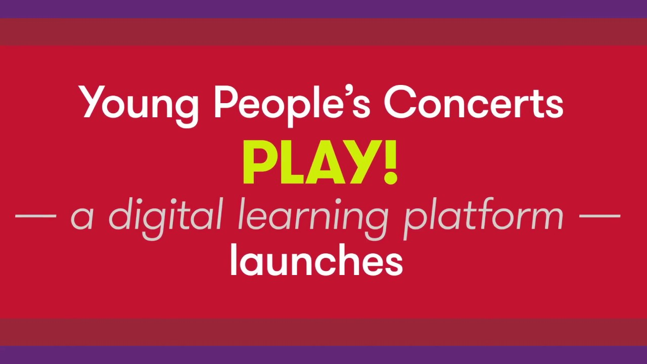 Young People's Concerts™ Play!