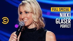 Nikki Glaser: Perfect - Full Special