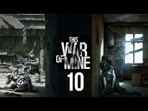 This War Of Mine [PC] - #10: RED LIGHT DISTRICT
