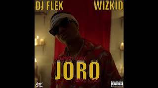dj-flex-wizkid-joro-afrobeat-zanku-vibes