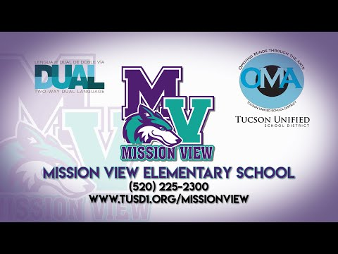 TUSD1 - Welcome to Mission View Elementary School_