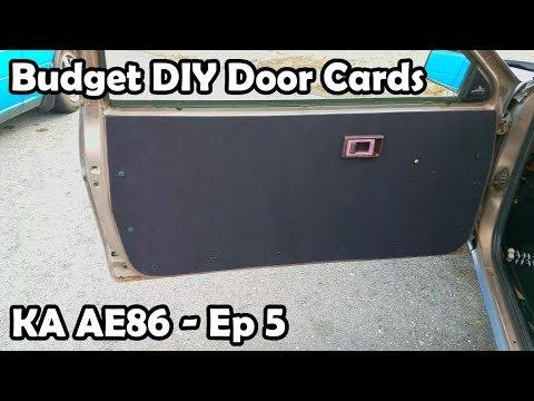 Making Budget DIY Door Cards! - KA24 AE86 - Ep 5
