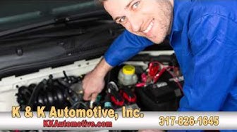 K&K Automotive | Auto, Truck & SUV Service and Repair Shop | Indianapolis, IN
