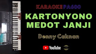 KARTONYONO MEDOT JANJI - KARAOKE DANGDUT TANPA VOKAL    LIRIK    PA600