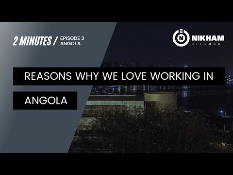 Reasons Why We Love Working in Angola
