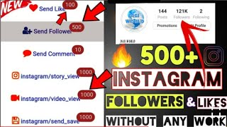 How To Get Unlimited Followers Likes And Comments | Daily 1K + Likes