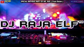 MIRACLES X UNSTOPPABLE REMIX 2021 DJ RAJA ELF™ BATAM ISLAND (Req By Mr. Mail)