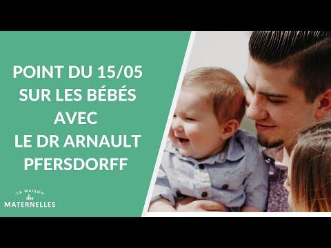 Point du 15/05 sur les bébés avec le Dr Arnault Pfersdorff - La Maison des maternelles #LMDM