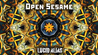 Lucid Alias - Open Sesame (Official Music Video)