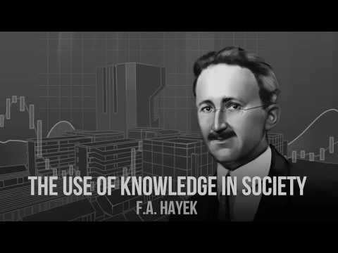The Use of Knowledge in Society (by F.A. Hayek)