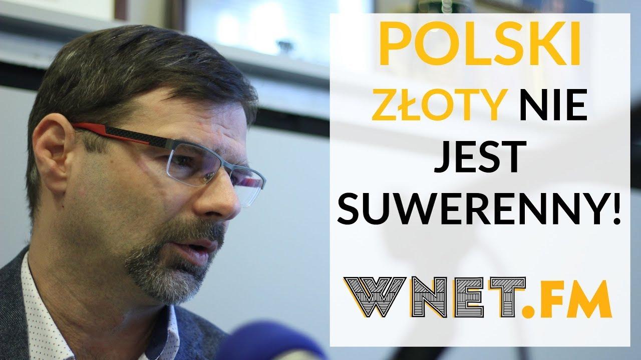 Jankowski u Gadowskiego: Złotówka nie jest suwerenna! Należy do prywatnych banków