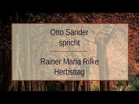 "Rainer Maria Rilke ""Herbsttag"