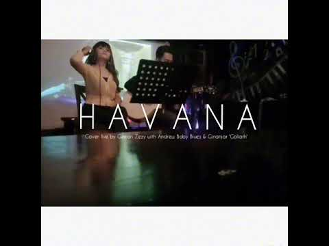 Camila Cabello - Havana ( Live version on today show ) By Geean, Andrew, Ginanjar 'Goliath'