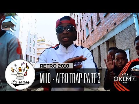 Youtube: MHD – AFRO TRAP Part.3 (Champions League) – RETRO 2010 by Shkyd – #LaSauce sur OKLM Radio 05/06/19
