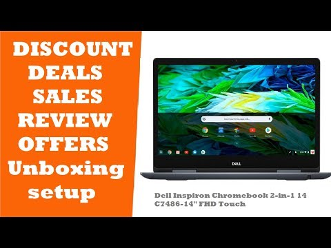 Dell Inspiron Chromebook 14 7486 2-in-1 UNBOXING REVIEW DEALS PROMO CODE