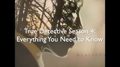 True Detective season 4: All you need to know