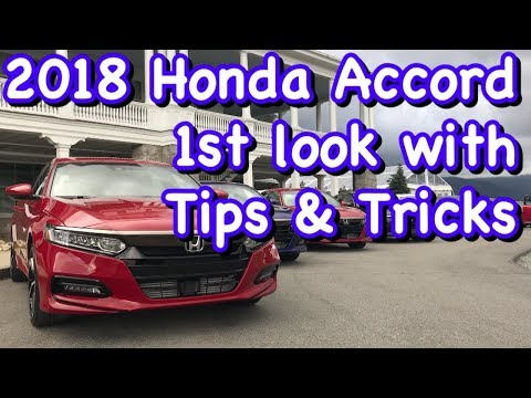 2018 Honda Accord 1st Look with Tips & Tricks