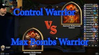 Maximum Bombs Warrior vs Control Warrior Again | Hearthstone