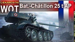 Bat.-Châtillon 25 t AP - i opowieść o ciekawej maszynie - World of Tanks