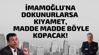 İMAMOĞLU'NA DOKUNURLARSA KIYAMET MADDE MADDE BÖYLE KOPACAK! (Sabahattin ÖNKİBAR-ALTERNATİF) #haber Video