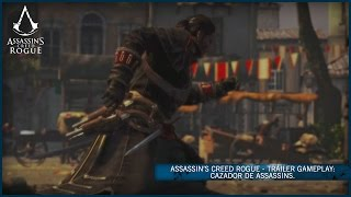 Assassin's Creed Rogue - Tráiler Gameplay: Cazador de Assassins [ES]