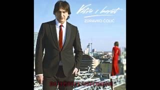 Zdravko Colic - Sto ti dadoh - (Audio HQ) - HD 2013