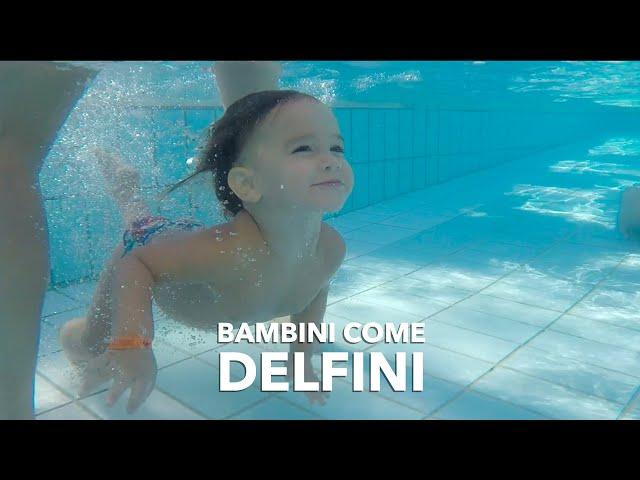 Bimbi come Delfini || acquaticità neonatale