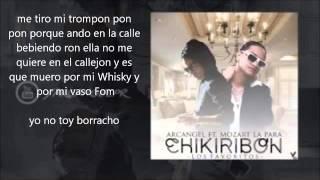 Arcangel -  Chikiribon (con letra) ft. Mozart La Para