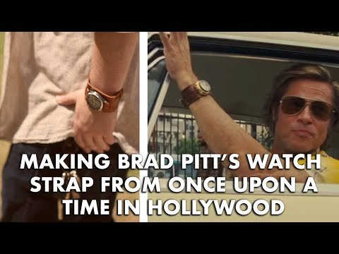 Making Brad Pitt's Watch Strap From Once Upon A Time In Hollywood