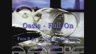 Watch Oasis Full On video