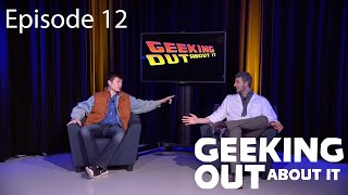 Geeking Out About It E12 - Back To The Future