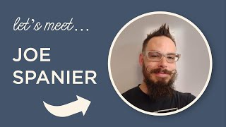 Meet a Maker - Joe Spanier! Episode 013