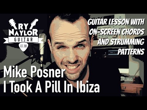 I Took A Pill In Ibiza Guitar Tutorial (Mike Posner - Seeb Remix) Acoustic Guitar Lesson