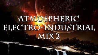 Atmospheric Electro-Industrial Mix 2