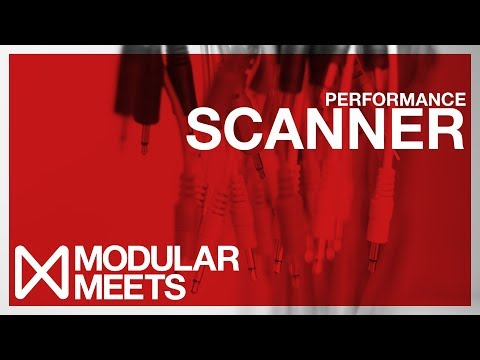 Scanner Performance // Modular Meets Leeds 2017